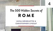 500 Hidden Secrets of Rome