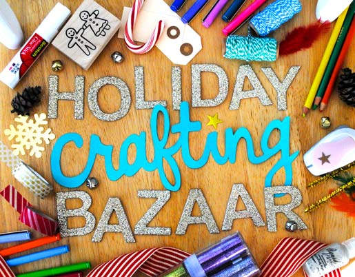 Holiday Crafting Bazaar