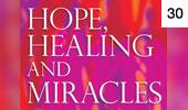 Hope Healing and Miracles