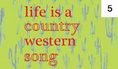 Life is a Country Western Song