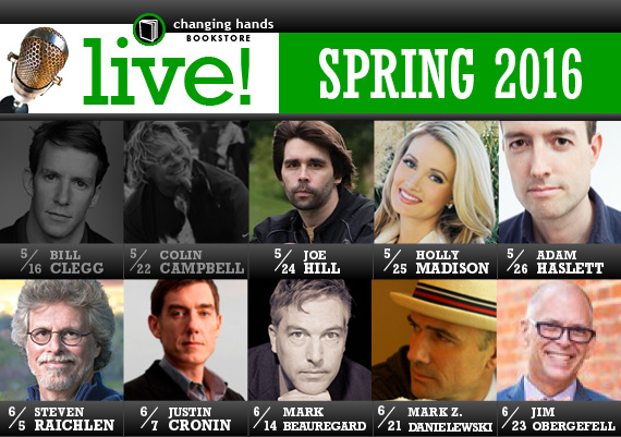 Live at Changing Hands Bookstore: Spring 2016