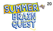 Summer Brain Quest Kick Off